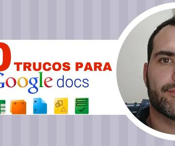 10 TRUCOS Para Google Docs | CONSEJOS
