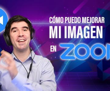 Cómo Puedo Mejorar Mi Imagen en Zoom (Videollamadas)