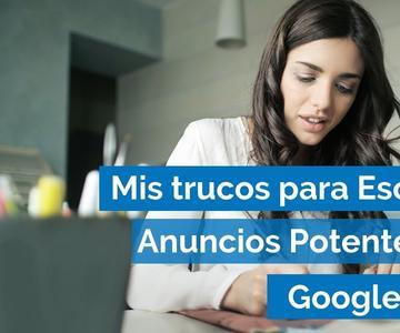 Cómo Redactar Anuncios Google Ads (AdWords) Ejemplo + Tips + Buenas Prácticas