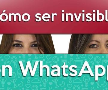 ¿Cómo ser invisible en WhatsApp? Lee los mensajes de otros sin que lo SEPAN ¡TRUCOS DEFINITIVOS!