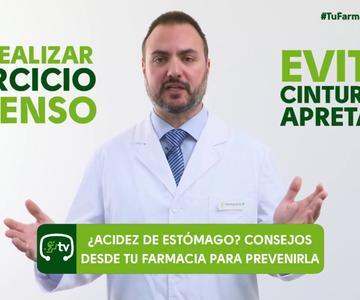 Consejos para prevenir la acidez de estómago - #TuFarmacéuticoInforma
