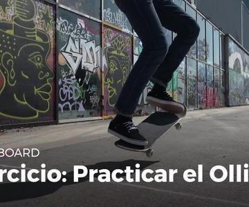 Ejercicio: entrenar el Ollie | Skateboard