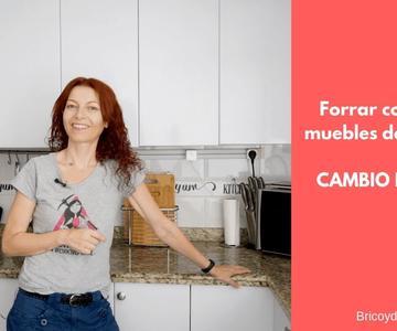 Forrar con vinilo los muebles de la cocina ¡CAMBIO RADICAL LOWCOST EN UN DÍA!
