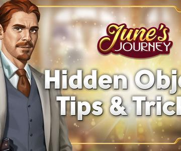 Hidden Object Tips and Tricks in June's Journey