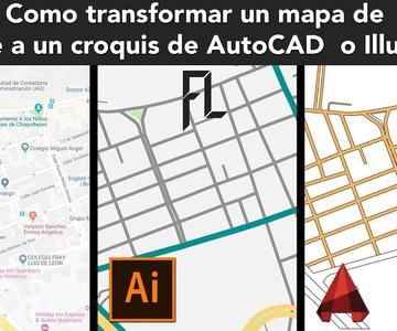 How to transform a Google map into an AutoCAD or illustrator Location Plan