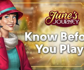June's Journey: Know Before You Play!
