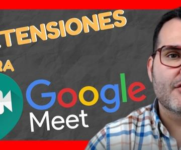 📌Las 7 Mejores Extensiones De Chrome Para ⭐GOOGLE MEET | CONSEJOS 2020