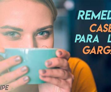 Remedios Caseros para el Dolor de Garganta | Sin Récipe