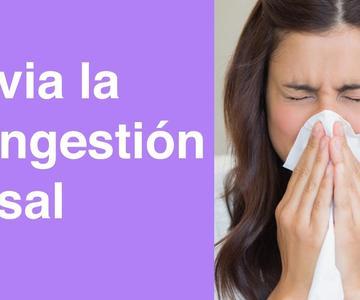 Remedios Caseros para la Congestión Nasal | Sin Récipe