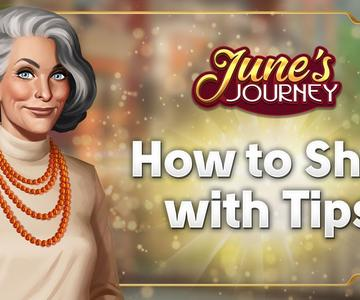 Shopping With Your Tips in June's Journey
