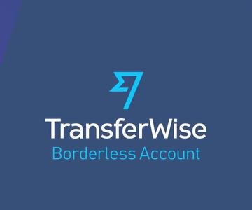Tarjeta Transferwise Borderless: Qué Es y Cómo Funciona para las Transferencias Internacionales