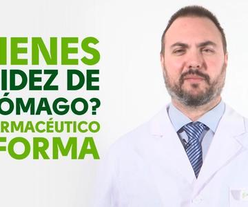 ¿Tienes acidez de estómago? - #TuFarmacéuticoInforma