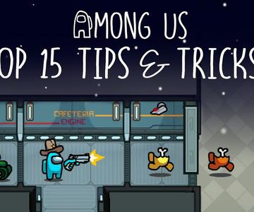 Top 15 Tips \u0026 Tricks in Among Us | Ultimate Guide To Become a Pro #5