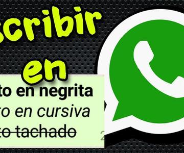 Trucos whatsapp: escribir en Negrita Cursiva y Tachado