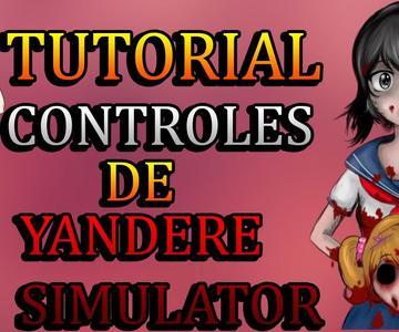 TUTORIAL como controlar - controles - YANDERE SIMULATOR -