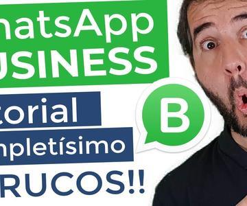 ▷▷ WhatsApp Business 2020 ▷ Tutorial en Español ▷ 😍 Trucos ▷ ❤️️ APP GRATIS